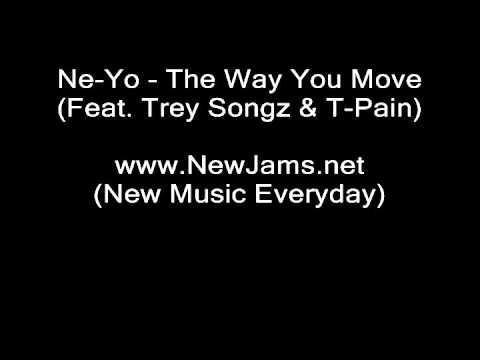 Ne-Yo - The Way You Move (Feat. Trey Songz & T-Pain) NEW 2011
