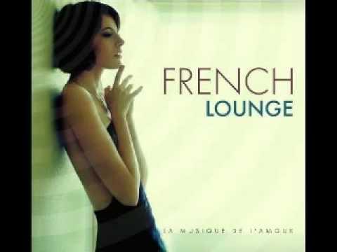 French Lounge Music-  Lemongrass - Bonjour