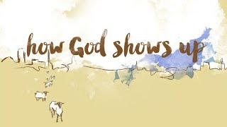 How God Shows Up