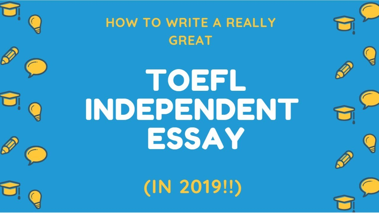 TOEFL Writing Templates - 2019 Edition - TOEFL Resources