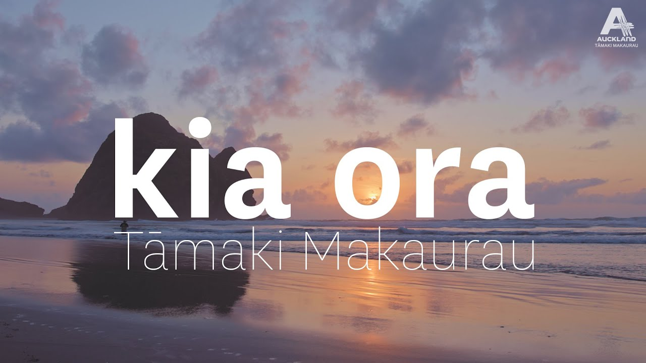 Kia Ora Tāmaki Makaurau