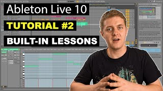 Learn Ableton Live FAST Using Built-in Lessons   Ableton Live 10 Tutorial #2