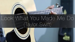 (Taylor Swift) Look What You Made Me Do - Rodrigo Yukio (Fingerstyle Guitar Cover)(With Tabs)
