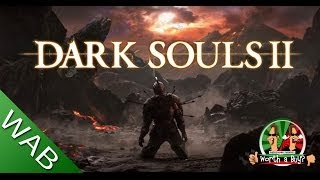 Dark Souls 2 PC Review- Worth a Buy
