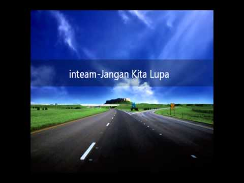 In-team | Jangan Kita Lupa (HQ Audio)