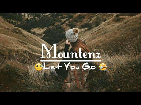 mountenz---let-you-go- lyrics-[terjemahan-indonesia]