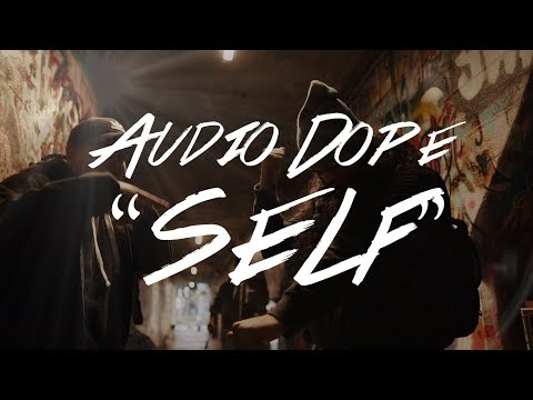 Audio Dope -- Self (Official Music Video)