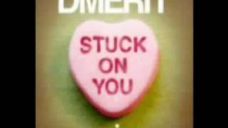 Dmerit - Stuck On You (Will Eastman Ibiza Sunrise Dub)