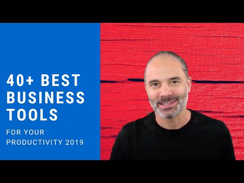 40+ Best Tools For Your Business and Productivity 2019
