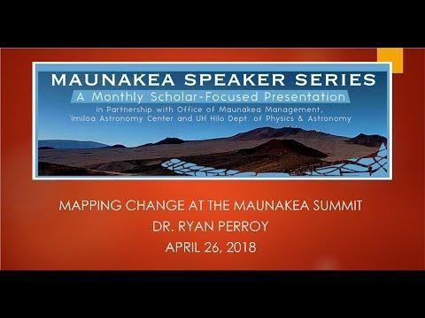 Mapping change at the Maunakea summit