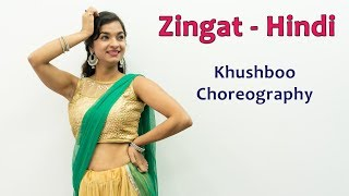 Zingat Hindi Song Dance Choreography | Bollywood Video Songs | Best Hindi Songs For Dancing Girls