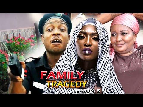 Family Tragedy Season 2 - 2017 Latest Nigerian Nollywood Movie
