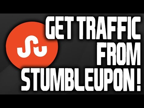 How To Get Traffic From StumbleUpon FAST!