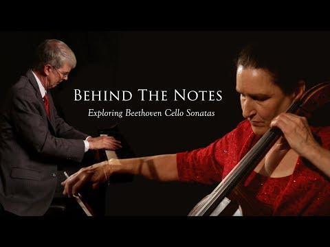 Behind the Notes - Exploring Beethoven Cello Sonatas