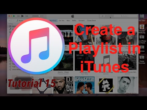 Create a New Playlist in iTunes 12.4.1 | Tutorial 15