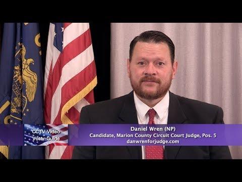 Daniel Wren (NP) candidate, Marion County Circuit Court Judge, Pos  5