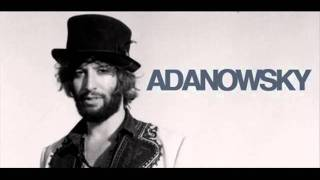 Adanowsky // Un sol con corazon