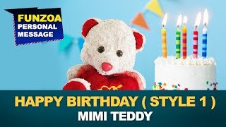 Happy Birthday - Funzoa Personal Message (Style 1) by Mimi Teddy | Funzoa.in