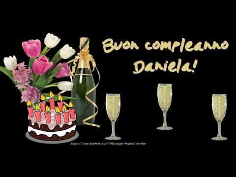 Tanti Auguri Di Buon Compleanno Daniela Youtube