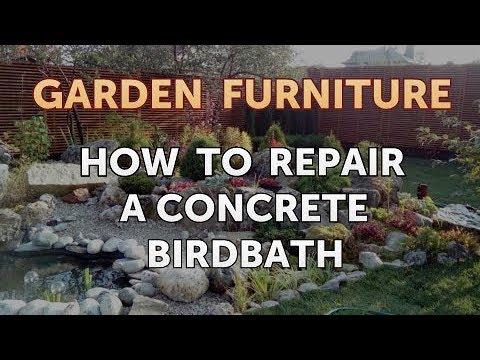 How To Repair A Concrete Birdbath