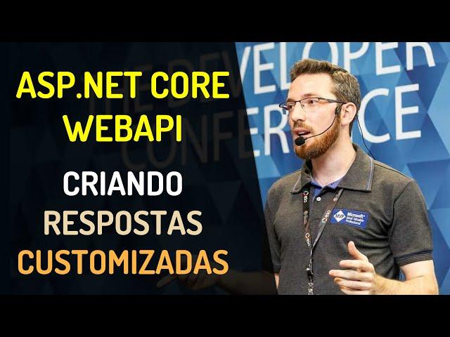 ASP.NET Core WebAPI: Criando respostas customizadas