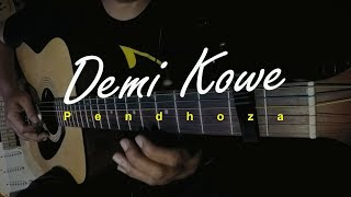 Pendhoza - Demi Kowe (Cover)   Gitar Fingerstyle