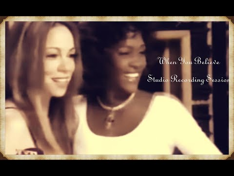 Mariah Carey - When You Believe (Studio Recording Session with Whitney Houston)