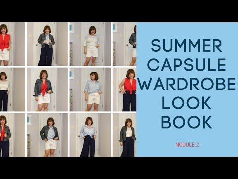 Summer Module 2 Look Book