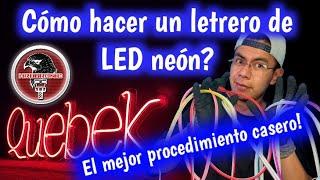 Cómo hacer un letrero de LED neón Flex? con herramienta económica