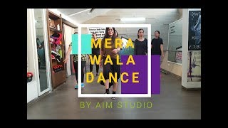 Mera Wala Dance | Simbba | Dance Fitness Choreography | Aim Studio India