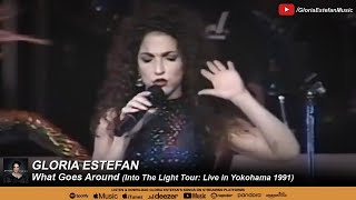 Gloria Estefan - What Goes Around (Into The Light Tour: Live in Yokohama 1991)