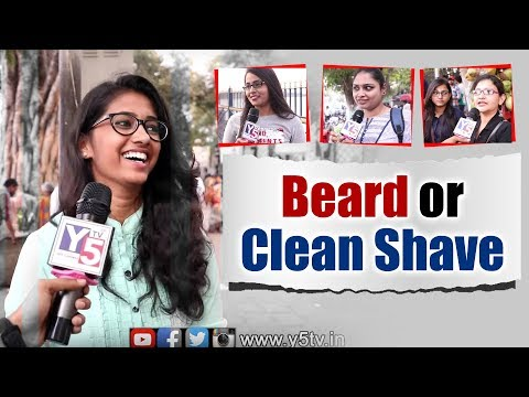 Guys With Beard or Clean SHAVE? | Hyderabad Girls About Boys | Boys Must Watch | Y5 Tv