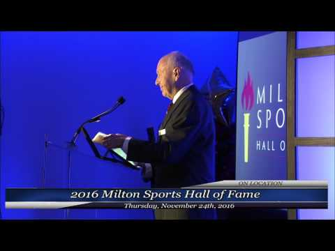 2016 Milton Sports Hall of Fame Induction Ceremony