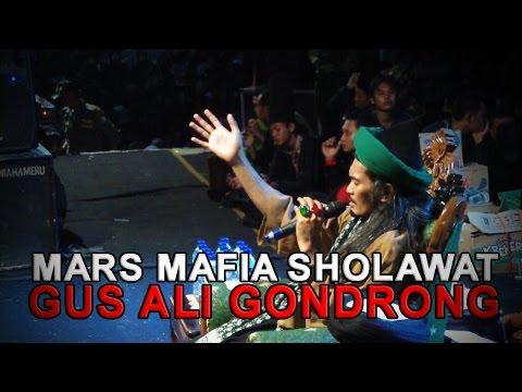 Mars MAFIA SHOLAWAT GUS ALI GONDRONG