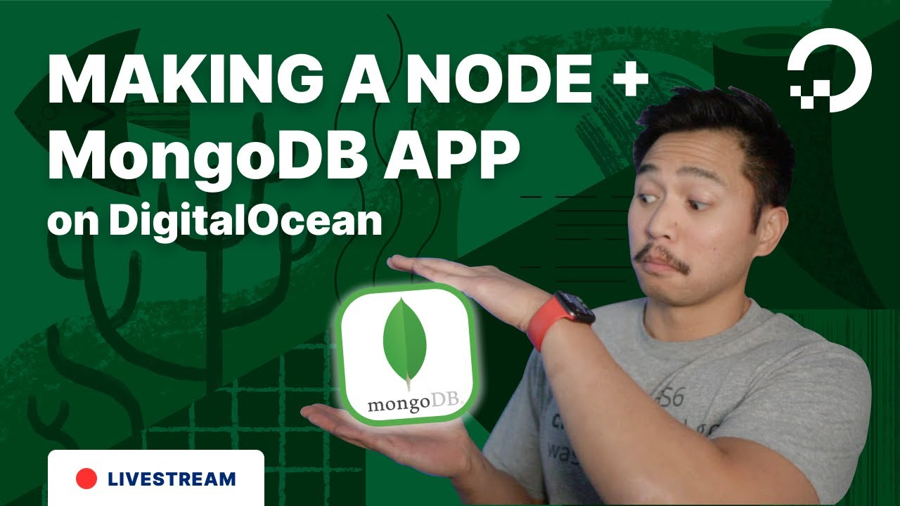 Making a Node + MongoDB App on DigitalOcean