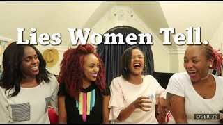 Lies Women Tell | Episode 32