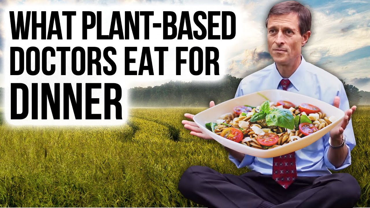 WHAT I EAT FOR DINNER: Dr. Barnard & Other Plant-Based Doctors