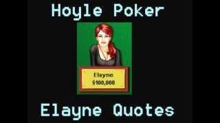 Hoyle Poker - Elayne Quotes