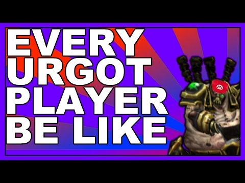 EVERY URGOT PLAYER BE LIKE || Aigey