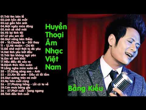 Huyền thoại âm nhạc Việt Nam.Phần 11 - Bằng Kiều