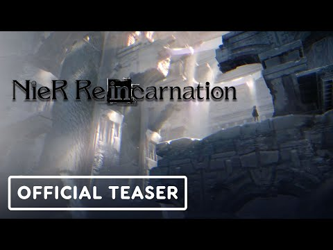 Nier Reincarnation - Official Teaser Trailer
