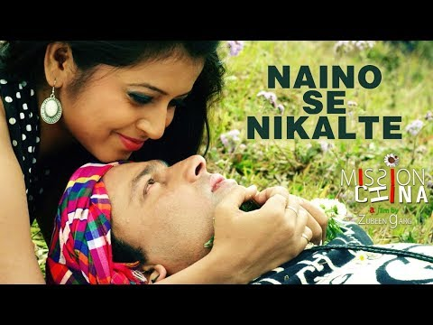 Naino Se Nikalte | Zubeen Garg | Mission China | Official Video