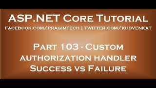 Custom authorization handler success vs failure