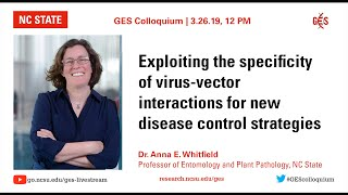3/26/19 - Anna Whitfield on Biotech control strategies for vector-borne viruses