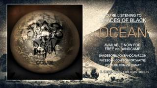 Shades of Black: Ocean Full Album Stream