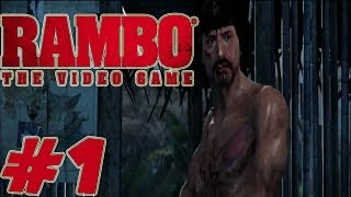 Rambo the Video Game - Walkthrough Part 1 - First Mission Gameplay [ HD ]
