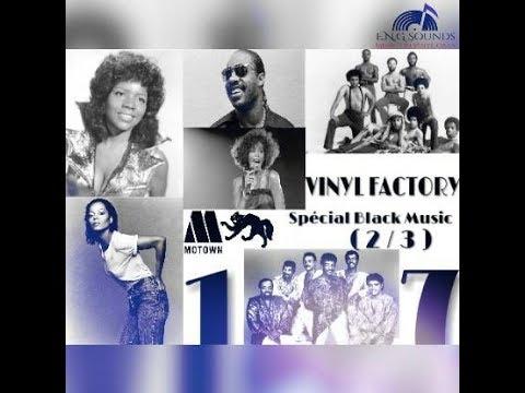 Vinyl Factory 17 (Partie 2) SPECIAL BLACK MUSIC