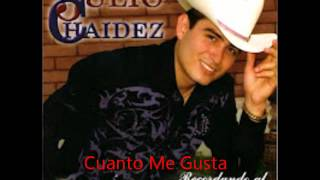 Julio Chaidez - Cuanto Me Gusta Este Rancho