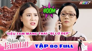 Muôn Kiểu Làm Dâu - Tập 80 Full | Phim Mẹ chồng nàng dâu -  Phim Việt Nam Mới Nhất 2019 - Phim HTV