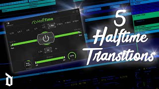 5 HALFTIME Transitions EVERY Music Producer SHOULD KNOW   (Fl Studio, Ableton, Logic)